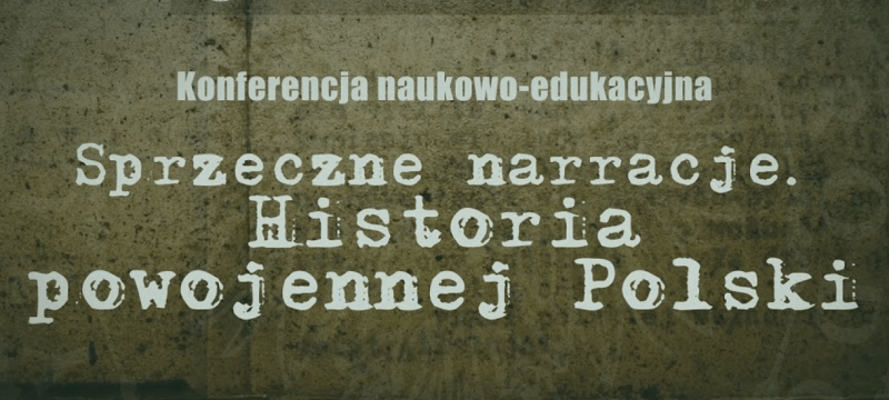 "Zaborski, Morysiński on ""Conflicting narratives. The history of post-war Poland"" conference"