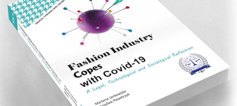 """Publication """"Fashion Industry Copes with Covid-19. A Legal, Technological and Sociological Reflection"""""""